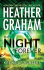 The Night is Forever (Krewe of Hunters, Book 11) - eBook