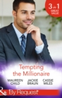 Tempting the Millionaire: An Officer and a Millionaire (Man of the Month, Book 84) / Marrying the Manhattan Millionaire (9 to 5, Book 49) / Mysterious Millionaire (Mills & Boon By Request) - eBook