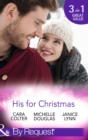 His For Christmas: Rescued by his Christmas Angel / Christmas at Candlebark Farm / The Nurse Who Saved Christmas (Mills & Boon By Request) - eBook