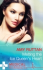 Melting the Ice Queen's Heart - eBook