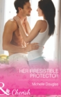 Her Irresistible Protector (Mills & Boon Cherish) (The Wild Ones, Book 1) - eBook