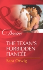 The Texan's Forbidden Fiancee (Mills & Boon Desire) - eBook