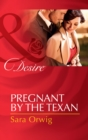 Pregnant by the Texan (Mills & Boon Desire) (Texas Cattleman's Club: After the Storm, Book 4) - eBook