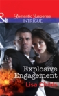 Explosive Engagement (Mills & Boon Intrigue) - eBook