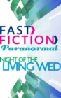 Night of the Living Wed (Fast Fiction) - eBook