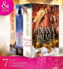 Diana Palmer Christmas Collection: The Rancher / Christmas Cowboy / A Man of Means / True Blue / Carrera's Bride / Will of Steel / Winter Roses - eBook
