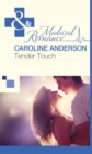Tender Touch (Mills & Boon Medical) - eBook