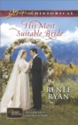His Most Suitable Bride (Mills & Boon Love Inspired Historical) (Charity House, Book 8) - eBook