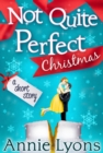 A Not Quite Perfect Christmas - eBook