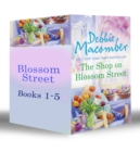 Blossom Street Bundle (Books 1-5): The Shop on Blossom Street / A Good Yarn / Susannah's Garden / Christmas Letters / The Perfect Christmas / Back on Blossom Street - eBook