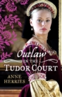 OUTLAW in the Tudor Court: Ransom Bride / The Pirate's Willing Captive (Mills & Boon M&B) - eBook