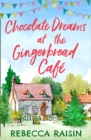 Chocolate Dreams At The Gingerbread Cafe - eBook