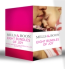 Eight Bundles of Joy: Outback Baby Miracle / Marriage for Baby / The Duke's Baby / The Rancher's Doorstep Baby / Her Baby, His Proposal / The Baby Bind / Daddy on Call / The Midwife's Little Miracle - eBook