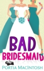Bad Bridesmaid - eBook