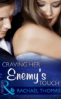 Craving Her Enemy's Touch - eBook