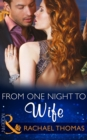 From One Night to Wife - eBook