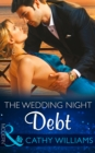 The Wedding Night Debt (Mills & Boon Modern) - eBook