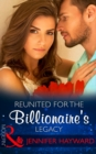 Reunited For The Billionaire's Legacy (Mills & Boon Modern) (The Tenacious Tycoons, Book 2) - eBook