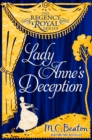 Lady Anne's Deception : Regency Royal 3 - eBook