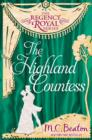 The Highland Countess : Regency Royal 7 - eBook