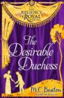 The Desirable Duchess : Regency Royal 14 - eBook