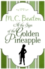 At the Sign of the Golden Pineapple - eBook