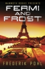 Mammoth Books presents Fermi and Frost - eBook