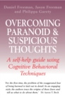 Overcoming Paranoid & Suspicious Thoughts - eBook