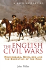 A Brief History of the English Civil Wars - eBook