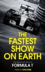 The Fastest Show on Earth : The Mammoth Book of Formula 1 - eBook
