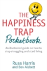The Happiness Trap Pocketbook - Book