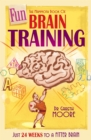 The Mammoth Book of Fun Brain-Training : A puzzle a day for a year   Hanjie, Futoshiki, Slitherlink and many more - eBook