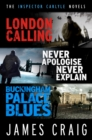 The Inspector Carlyle Omnibus (Books 1-3) : London Calling; Never Apologise, Never Explain; Buckingham Palace Blues - eBook