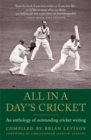 All in a Day's Cricket : An Anthology of Outstanding Cricket Writing - Book