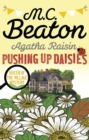Agatha Raisin: Pushing up Daisies - eBook
