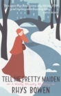 Tell Me Pretty Maiden - Book