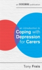 An Introduction to Coping with Depression for Carers - Book