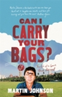 Can I Carry Your Bags? : The Life of a Sports Hack Abroad - Book