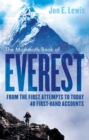 The Mammoth Book Of Everest : From the first attempts to today, 40 first-hand accounts - Book