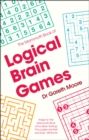 The Mammoth Book of Logical Brain Games - Book