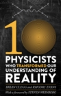 Ten Physicists who Transformed our Understanding of Reality - eBook