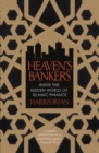 Heaven's Bankers : Inside the Hidden World of Islamic Finance - Book