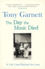 The Day the Music Died : A Life Lived Behind the Lens - Book
