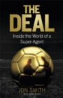 The Deal : Inside the World of a Super-Agent - Book
