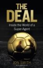 The Deal : Inside the World of a Super-Agent - eBook