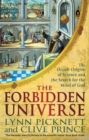 The Forbidden Universe : The Occult Origins of Science and the Search for the Mind of God - Book