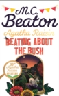 Agatha Raisin: Beating About the Bush - eBook