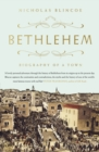 Bethlehem : Biography of a Town - eBook