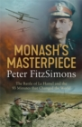 Monash's Masterpiece : The battle of Le Hamel and the 93 minutes that changed the world - Book