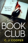 The Book Club : An absolutely gripping psychological thriller - Book